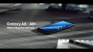 Samsung Galaxy A8 & A8+ 2018 Official Introduction Trailer | Commercial