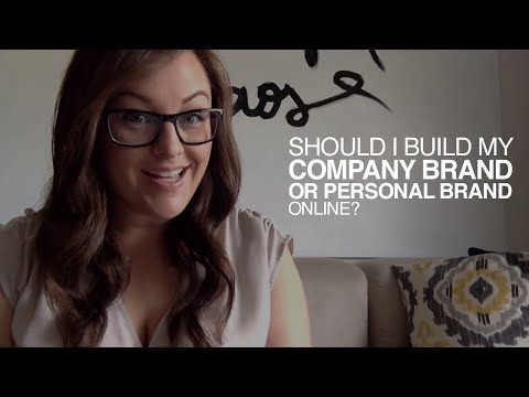 Should I build my Company brand or my personal brand online?