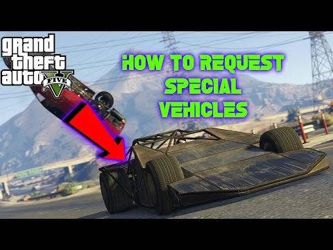 GTA 5 ONLINE - How to Request *SPECIAL VEHICLES* (Ruiner 2000, Rocket Voltic