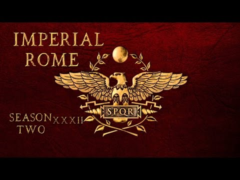 [S2E32] Imperial Rome | Warband Mod | The End is Near