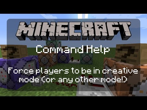 Command Help: Force any Player to be in Creative Mode (or any other mode!) | 1.12.2
