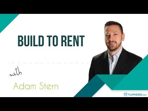 Build to Rent - Adam Stern