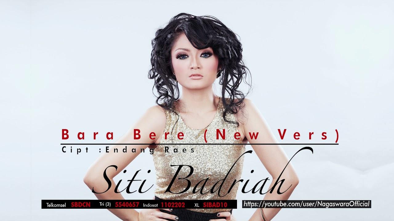 Siti Badriah - Bara Bere (New Vers)