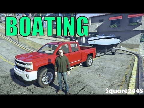 Boating | 25FT Boat | Chevy 1500 | GTA 5