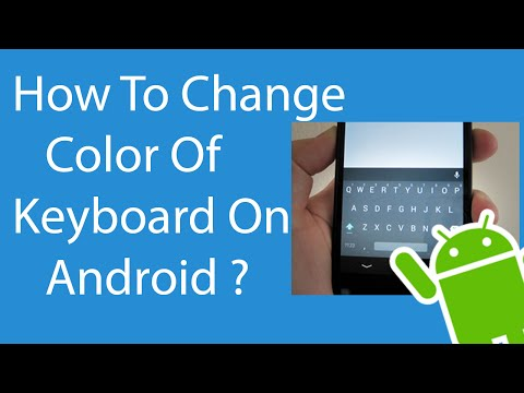 How To Change Color Of keyboard on Android ?