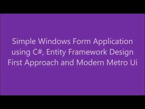 Simple Windows Form Application using Entity Framework Design First and Metro Modern Ui