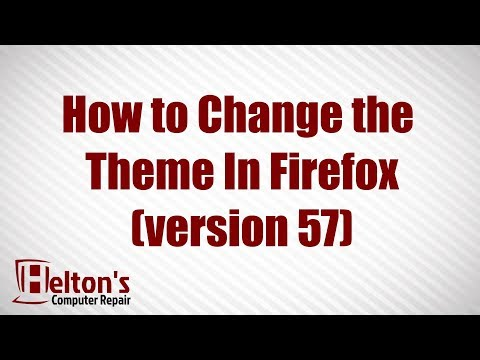 How to Change the Themes on Firefox - 2018 - Windows 10