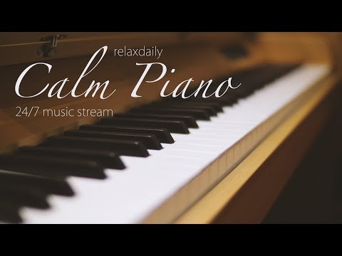 Calm Piano Music 247 Study Music Focus Think Meditation Relaxing Music