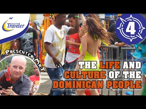 The Life and Culture of the Dominican Republic People - North Coast DR