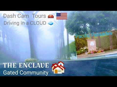 Dash Cam Tours -Pacific Palisades, California USA ⛵ The Enclave, Fancy Gated Community 🏘