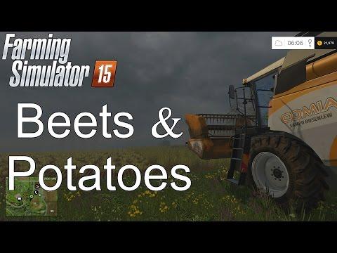 Farming Simulator '15 Tutorial: Beets and Potatoes