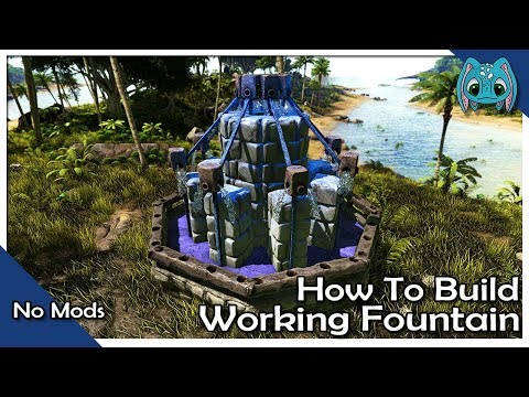 How to Build a Working Fountain :: ARK Building No Mods