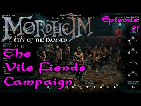 Vile Fiends Episode 21 - A Mordheim Campaign and Walkthrough - Let's Play Style