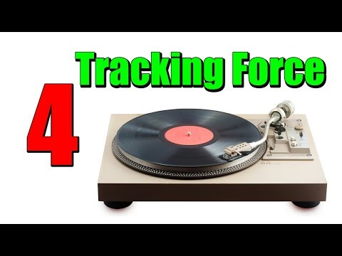 RECORD PLAYERS: Tracking Force Explained