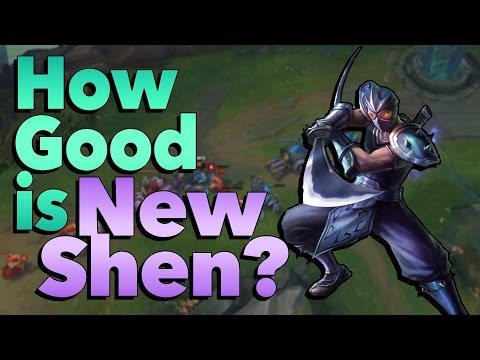 How Good is the New Shen Rework? | League of Legends