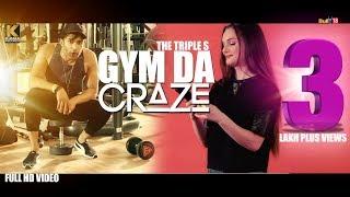 Gym Da Craze - Full Video 2018 | The Triple S | Latest Punjabi Songs 2018 | Kumar Records