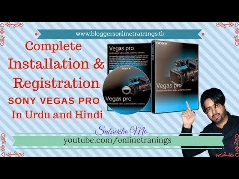 How to Installation and Registration of Sony Vegas 11.0  2018 in Urdu and Hindi