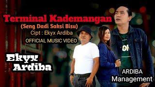 Ekyx Ardiba - Terminal Kademangan (Seng Dadi Saksi Bisu)