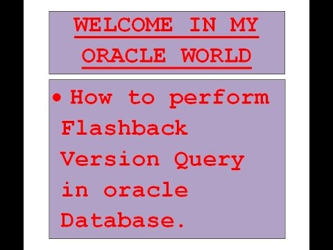 6.ORACLE WORLD - How to perform Flashback Version Query in Oracle database