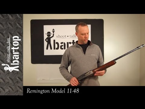 Part 1: Remington Model 11-48 Review