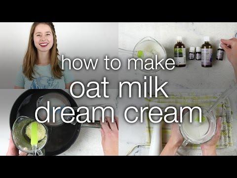 How to Make Oat Milk Dream Cream