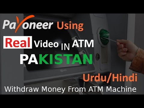 Live Video in ATM, How to Withdraw money from Payoneer Master Card in Pakistan ATM | Urdu Hindi