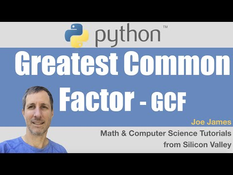 Python: Greatest Common Factor GCF