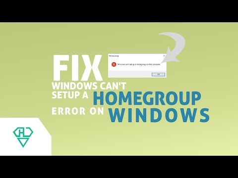 Windows Home Group | Fix Windows can't setup a Homegroup Error on Windows 10/8.1/8/7
