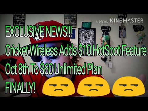 EXCLUSIVE NEWS Cricket Wireless Adds $10 HotSpot Feature Oct 8th To $60 Unlimited Plan FINALLY!