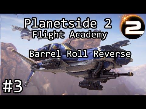 Planetside 2 - ESF Flight Academy #3 - Barrel Roll Reverse Maneuver