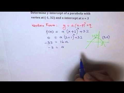Find Y Intercept Given Vertex and X Intercept