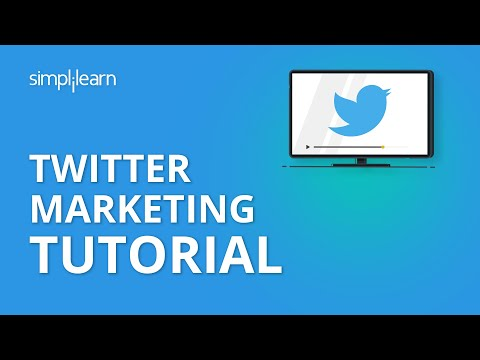 Twitter Marketing Tutorial | Twitter Marketing Strategies | Digital Marketing Tutorial | Simplilearn