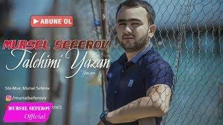 Mürsəl Səfərov — Talehimi Yazan (2016)