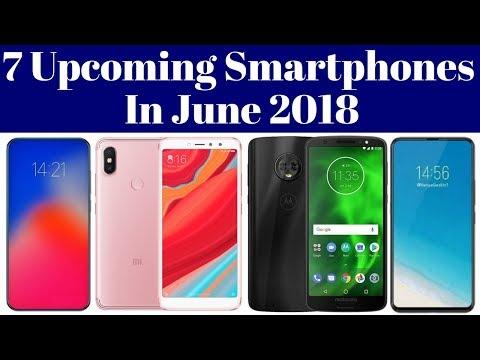 Top 7 Upcoming Smartphones Launching In June 2018 | ADTech