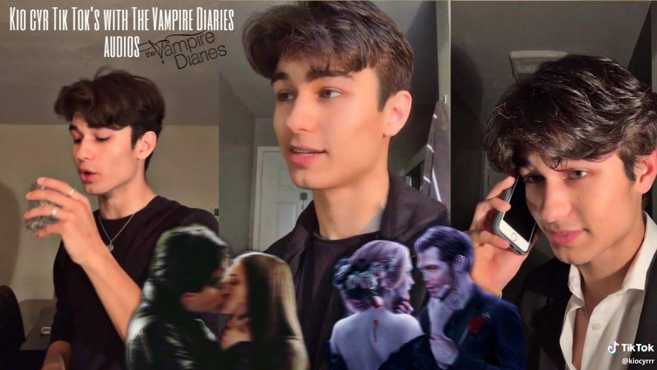 Kio Cyr Tik Tok's with The Vampire Diaries audios