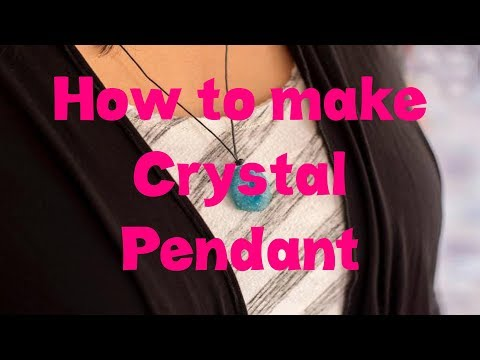 How to make Crystal Pendant Necklace