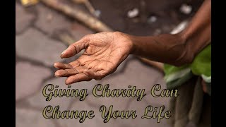Giving Charity Can Change Your Life | Amazing True Story