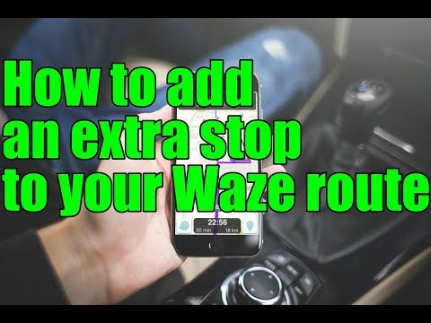 How to add an extra stop to your Waze route