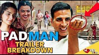 PADMAN Official Trailer Breakdown |Things You Missed | Akshay Kumar | Sonam Kapoor | Radhika Apte