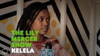 The Lily Mercer Show: Kelela