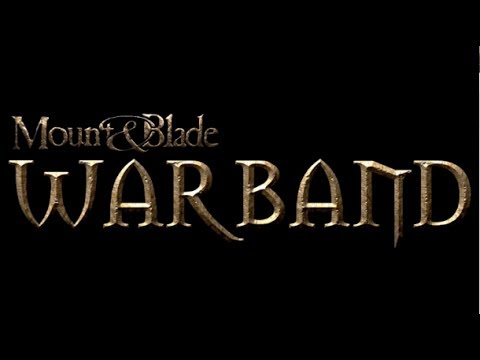 Mount and Blade Warband lets play episode 3: Will work for renown