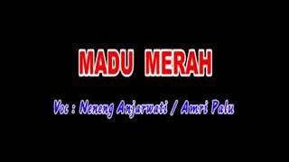 Neneng Anjarwati Feat. Amri Palu - Madu Merah