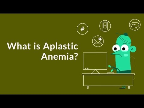 What is Aplastic Anemia? (Lack of Red Blood Cell Production)