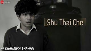 Shu Thai Che?| 47 Dhansukh Bhawan | Gaurav Paswala | Naiteek Ravval | Gallops Tallkies