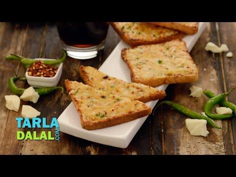 चिल्ली चीज टोस्ट (Chilli Cheese Toast) by Tarla Dalal