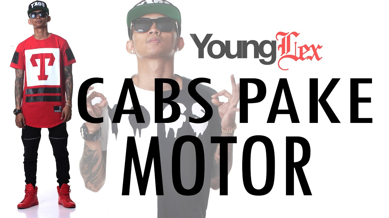 Young Lex - Cabs Pake Motor