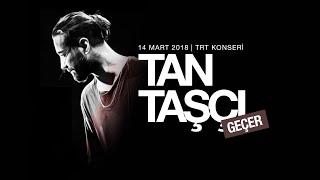 Tan Taşçı - Geçer (Sezen Aksu Cover - TRT Müzik Canlı)