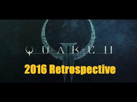 Quake 2 Retrospective (2016)