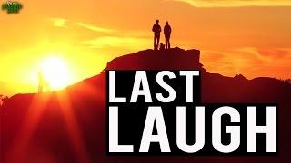 The Last Laugh - Powerful Recitation