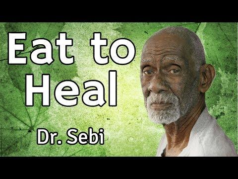 Eat To Heal - Dr Sebi